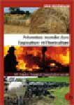 Prévention incendie dans l'agriculture et l'horticulture