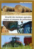 Sécurité des tracteurs agricoles : risques et mesures de prévention